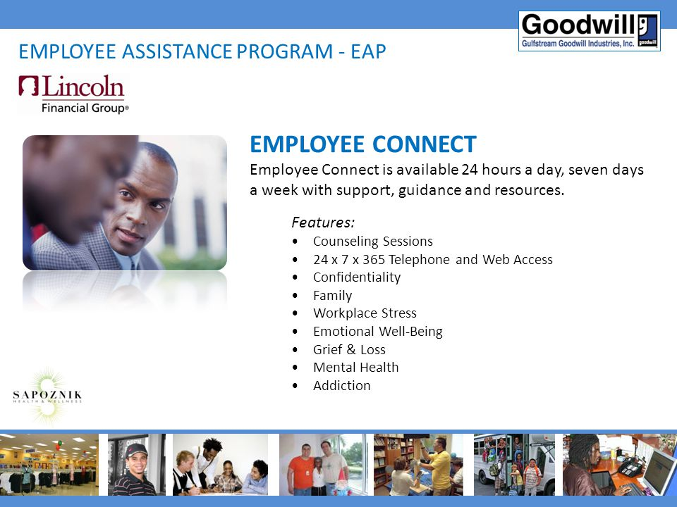 EMPLOYEE CONNECT Employee assistance program - eap