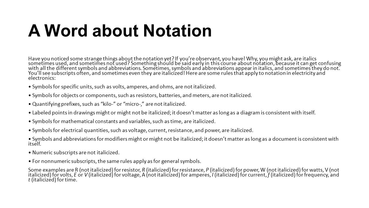 A Word about Notation