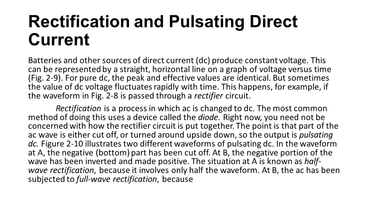 Rectification and Pulsating Direct Current