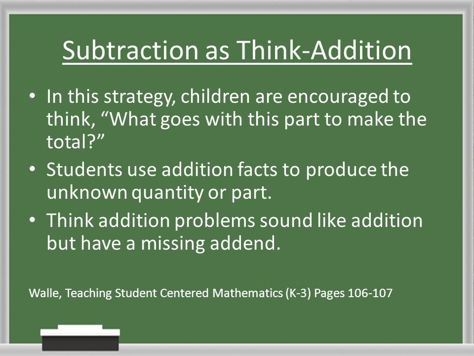 Subtraction as Think-Addition