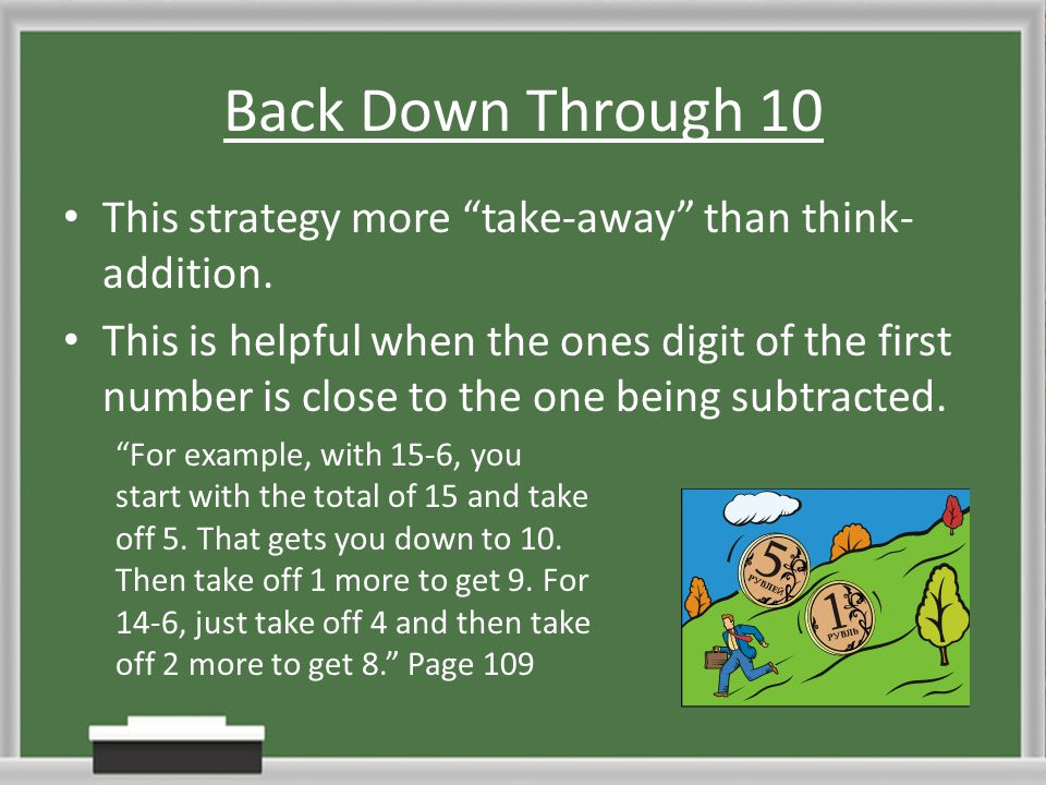 Back Down Through 10 This strategy more take-away than think-addition.
