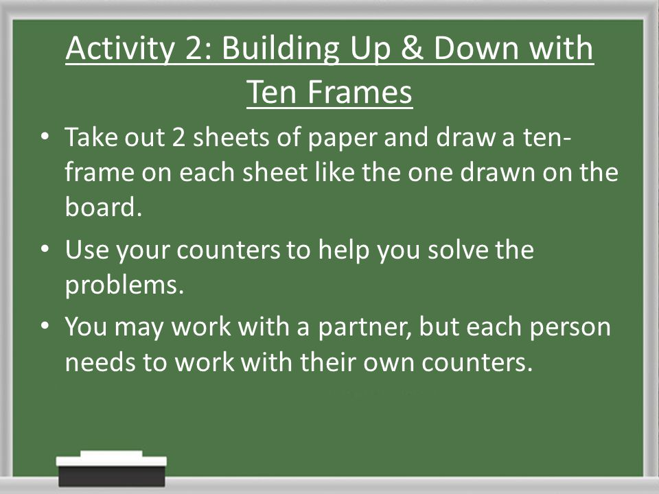 Activity 2: Building Up & Down with Ten Frames