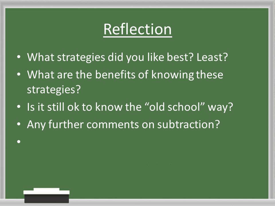 Reflection What strategies did you like best Least