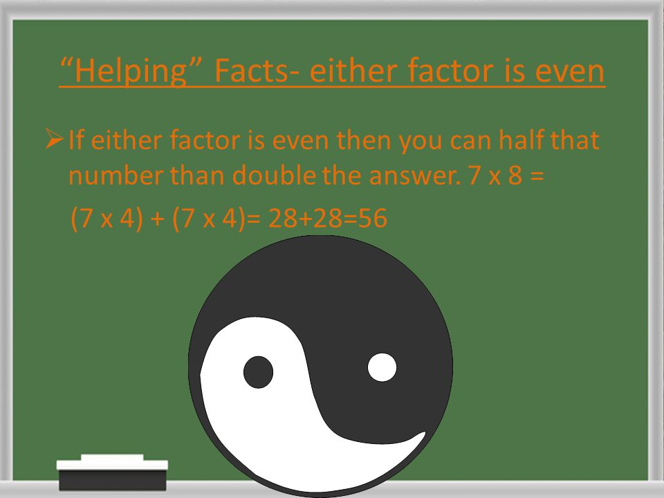 Helping Facts- either factor is even