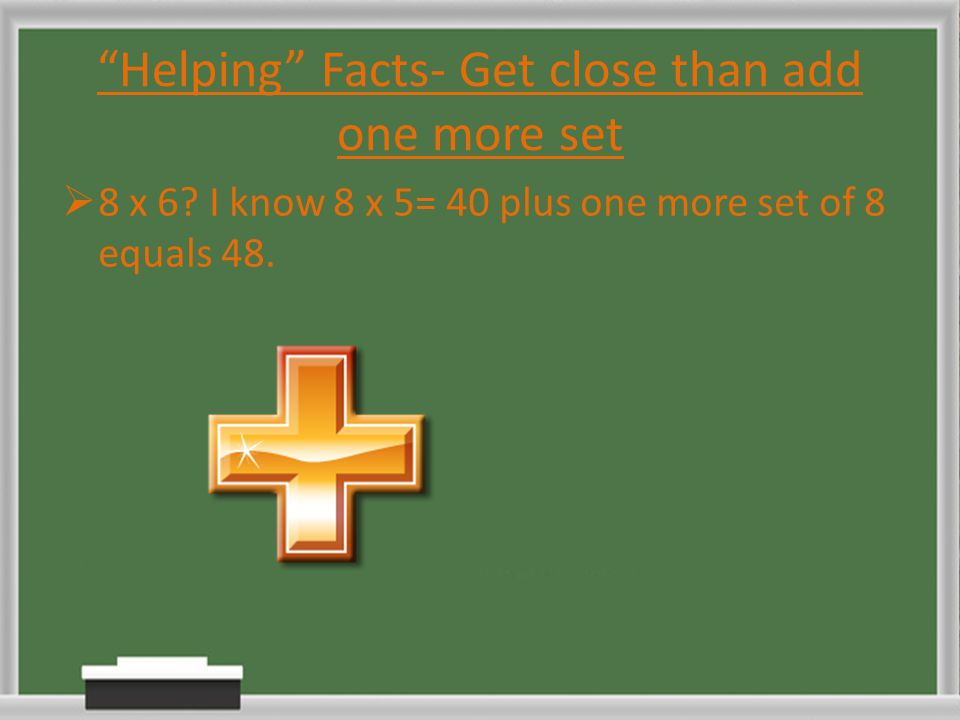 Helping Facts- Get close than add one more set