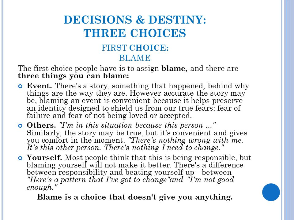 DECISIONS & DESTINY: THREE CHOICES