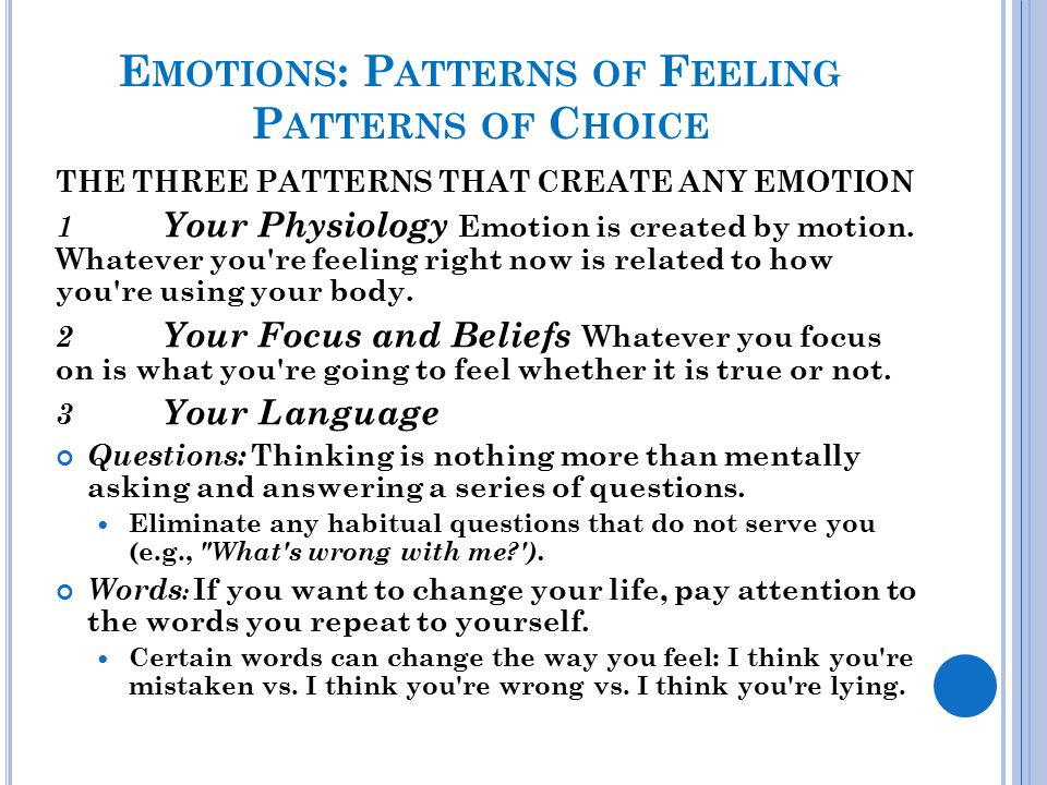 Emotions: Patterns of Feeling Patterns of Choice