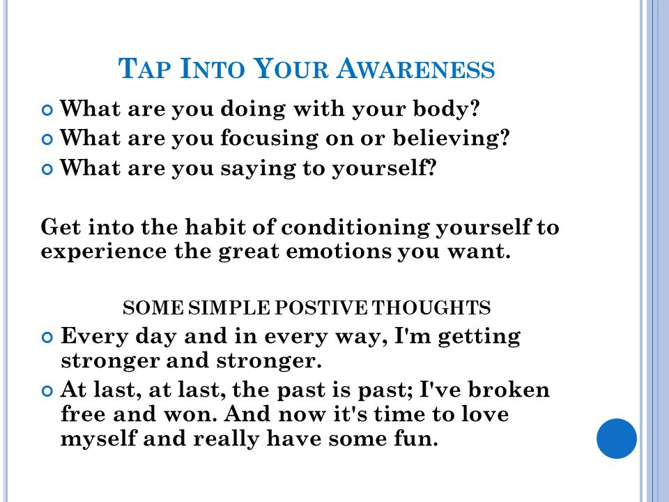 Tap Into Your Awareness