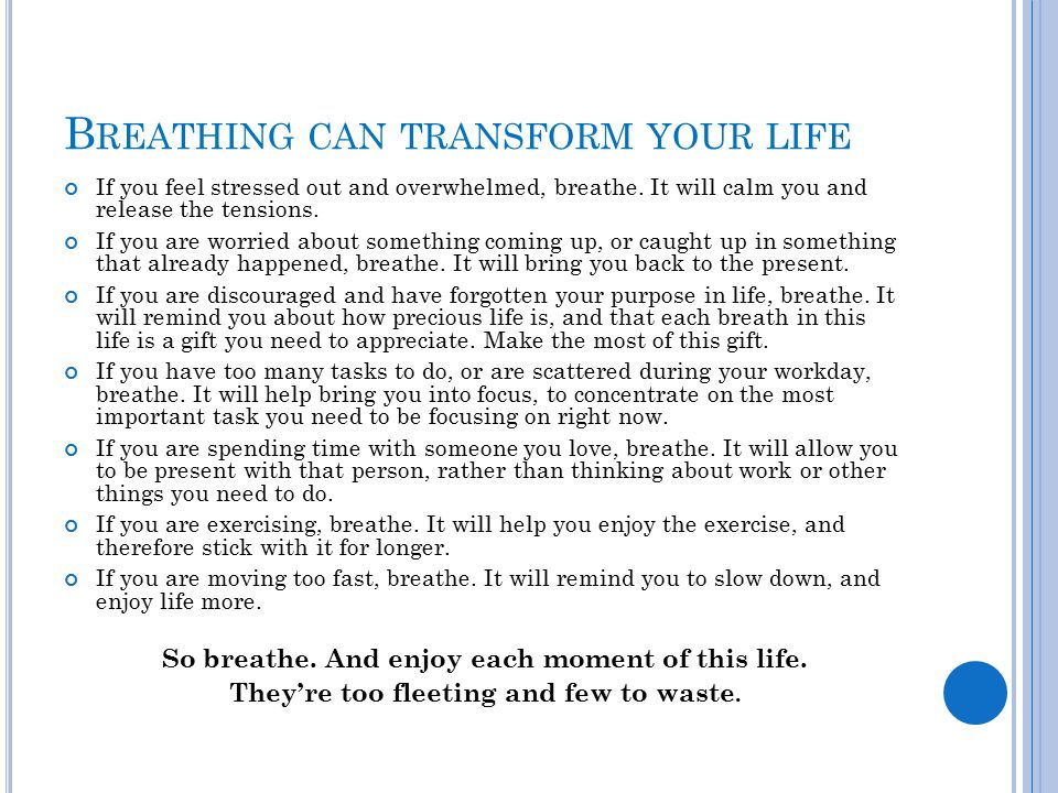 Breathing can transform your life