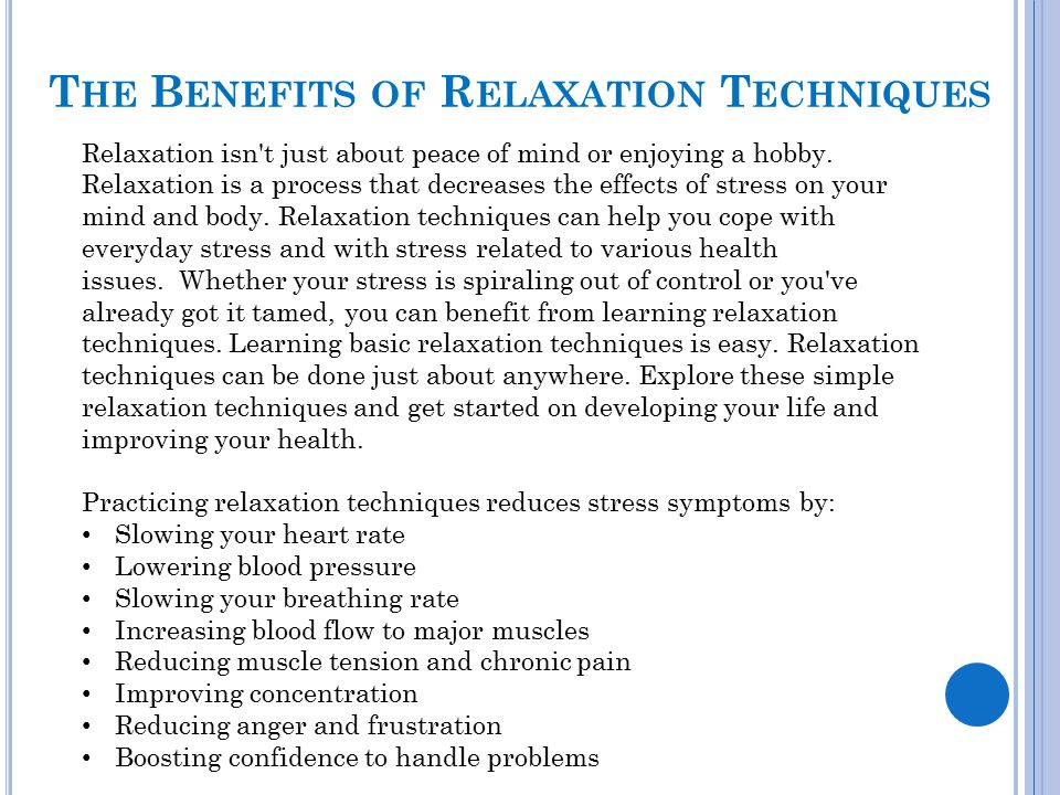 The Benefits of Relaxation Techniques