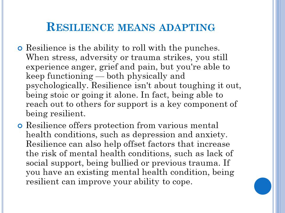 Resilience means adapting