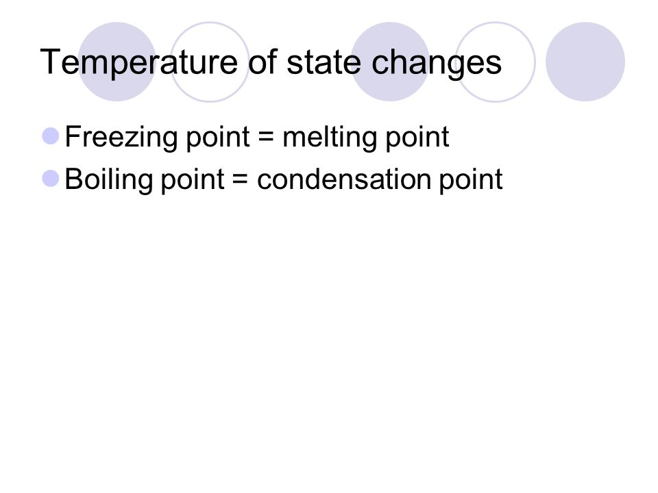 Temperature of state changes