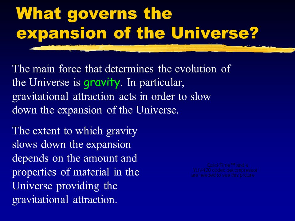 What governs the expansion of the Universe
