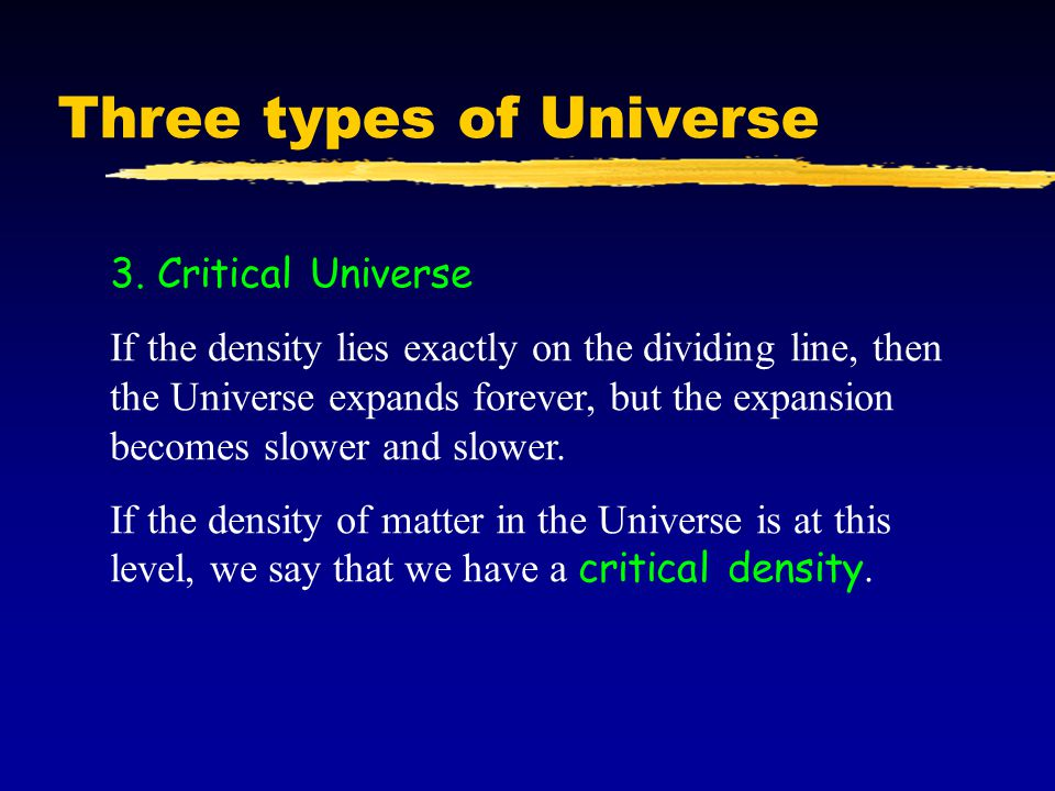 Three types of Universe