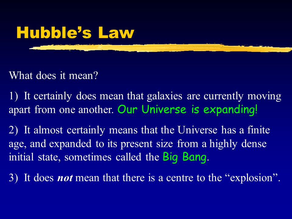 Hubble's Law What does it mean