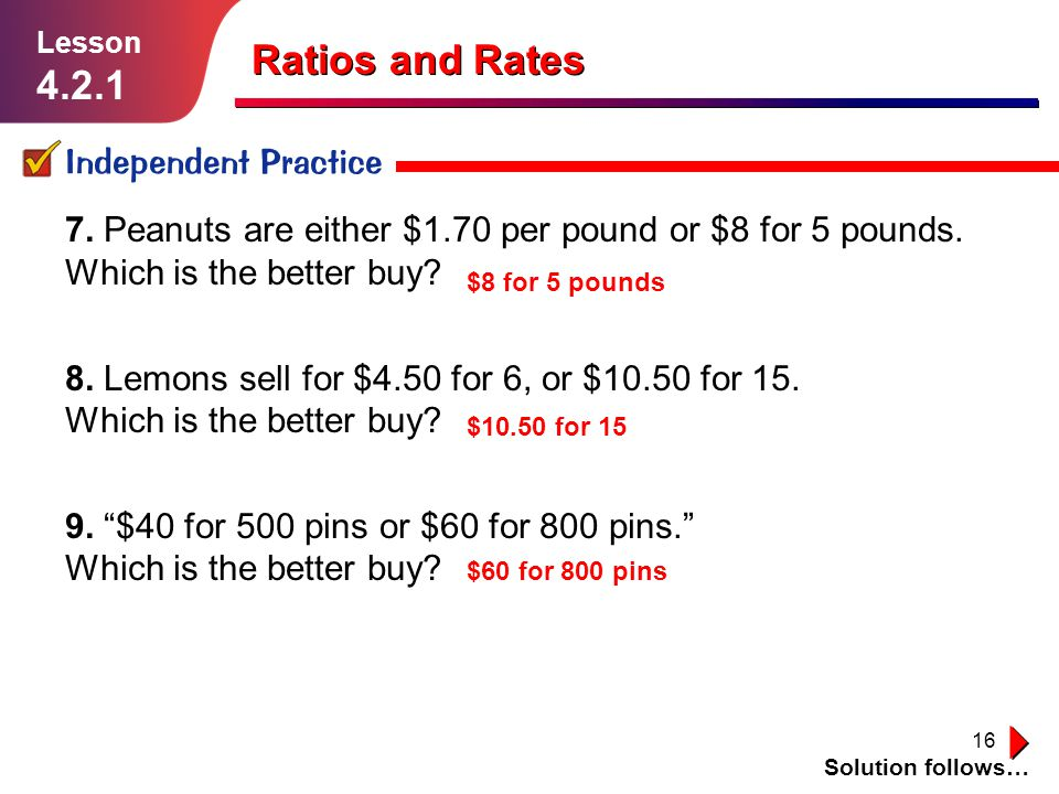 Ratios and Rates 4.2.1 Independent Practice