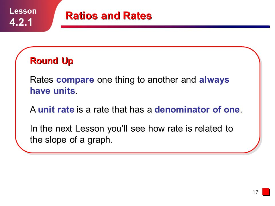 Ratios and Rates 4.2.1 Round Up