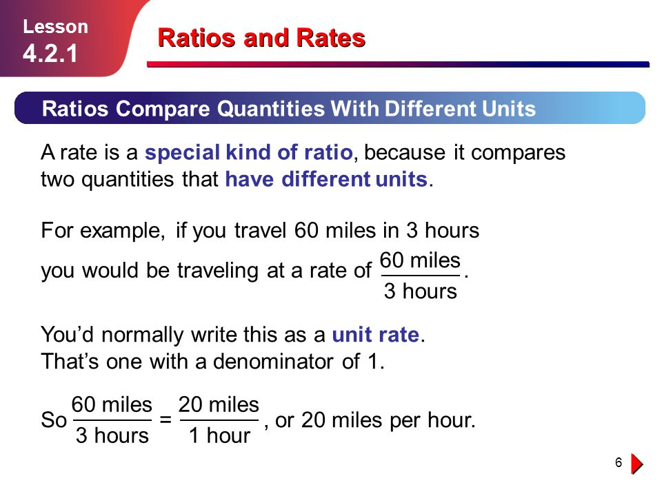 Ratios and Rates 4.2.1 Ratios Compare Quantities With Different Units