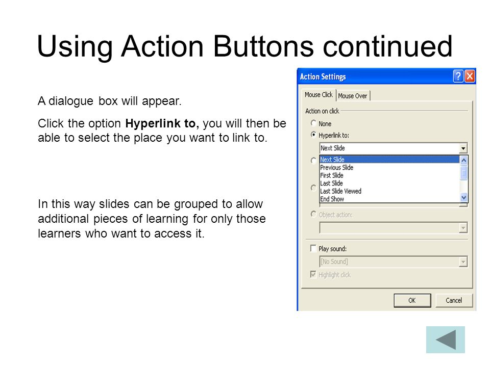 Using Action Buttons continued