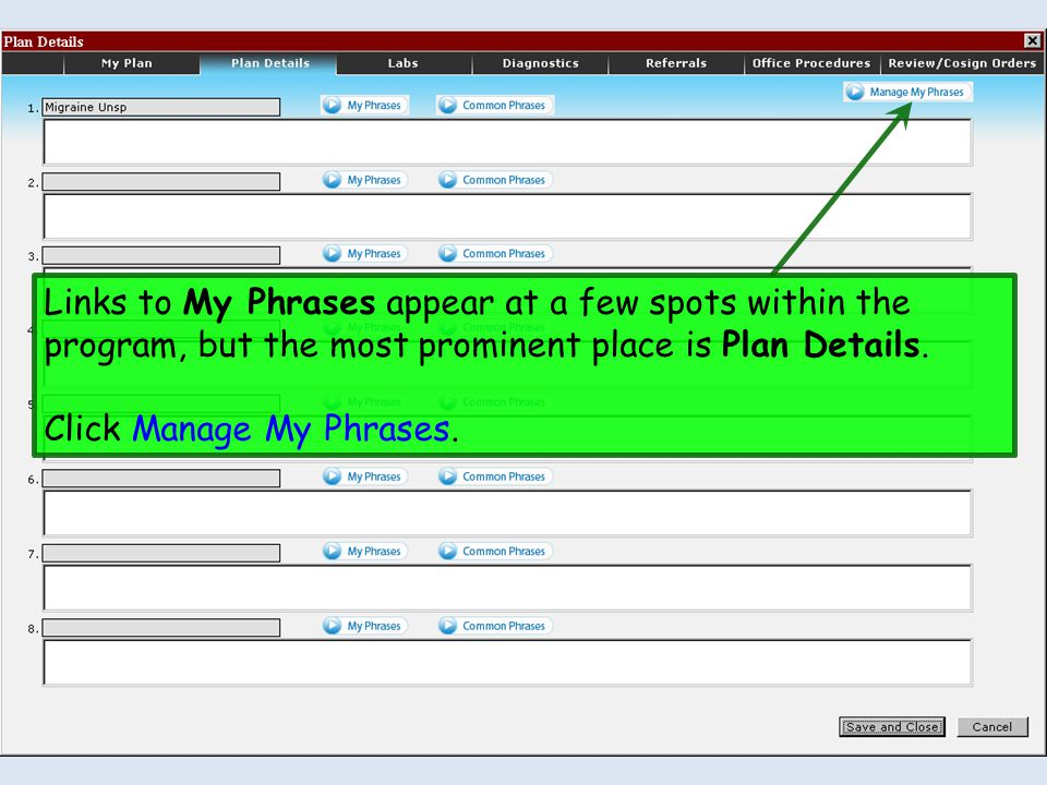 Links to My Phrases appear at a few spots within the program, but the most prominent place is Plan Details.