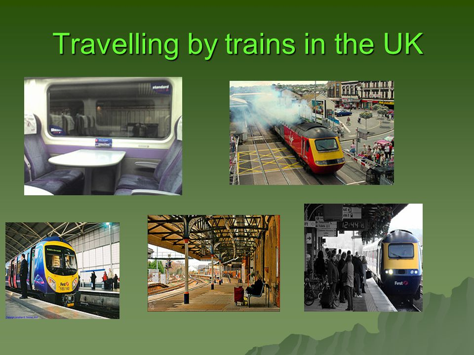 Travelling by trains in the UK
