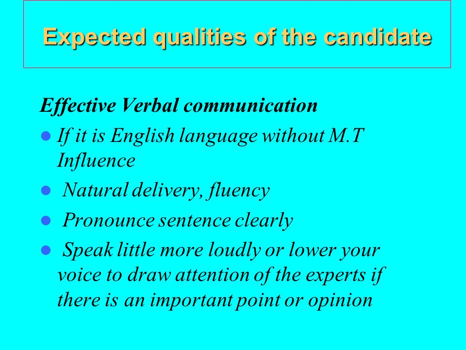 Expected qualities of the candidate