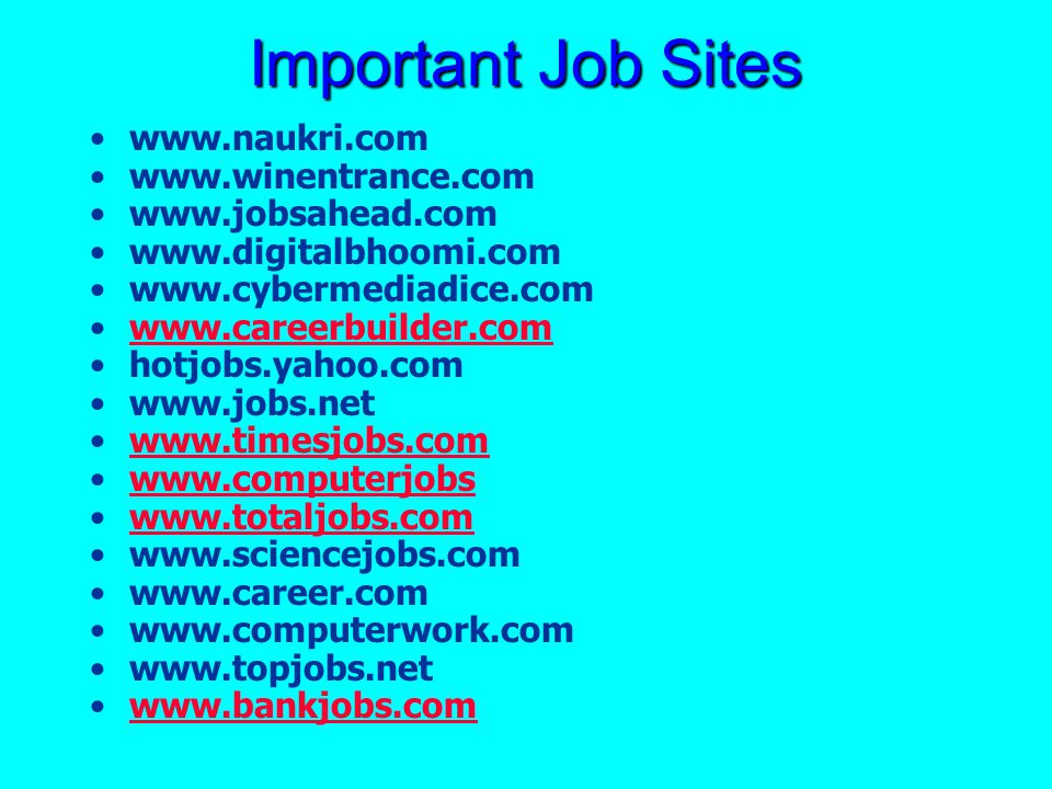 Important Job Sites www.naukri.com www.winentrance.com