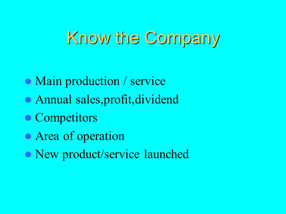 Know the Company Main production / service
