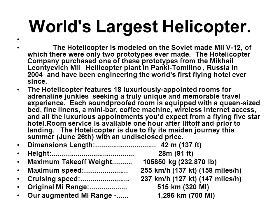 World s Largest Helicopter.