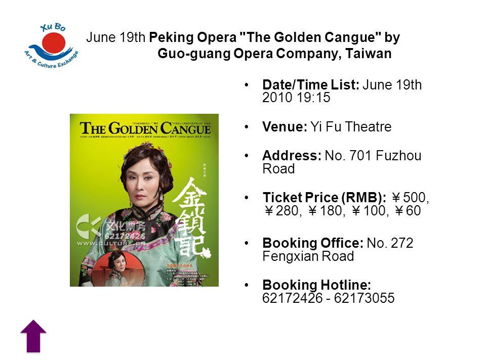 June 19th Peking Opera The Golden Cangue by Guo-guang Opera Company, Taiwan