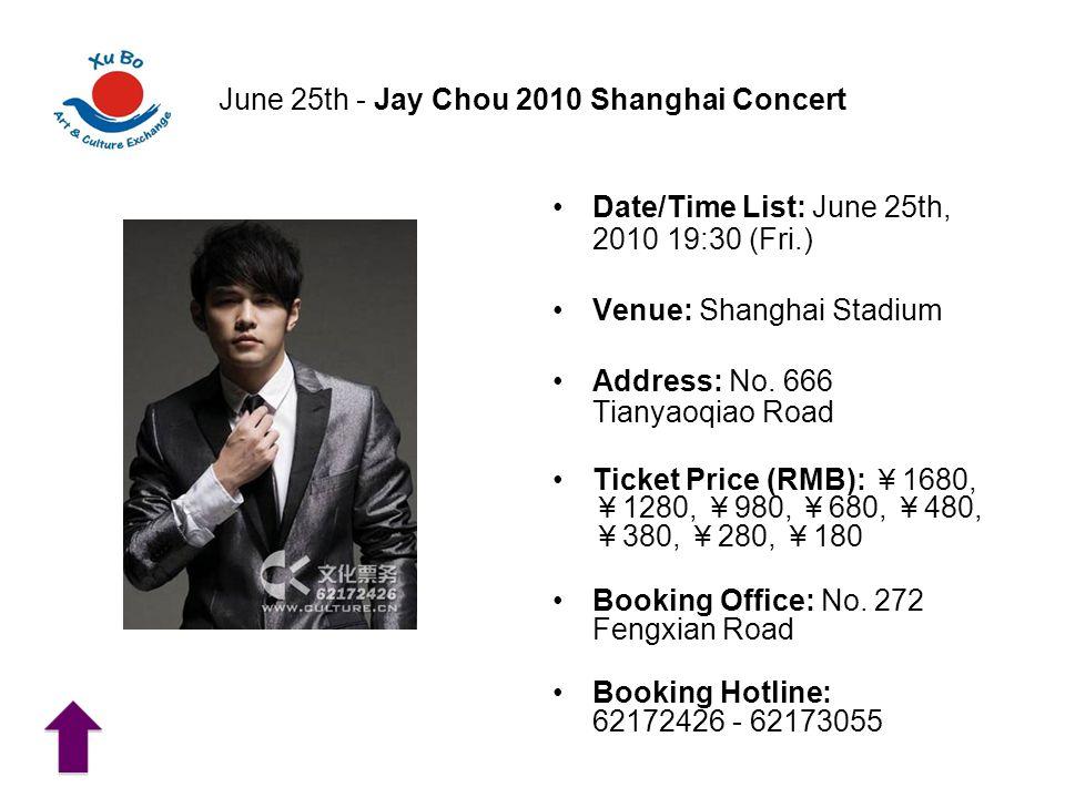 June 25th - Jay Chou 2010 Shanghai Concert