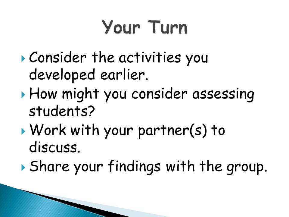 Your Turn Consider the activities you developed earlier.
