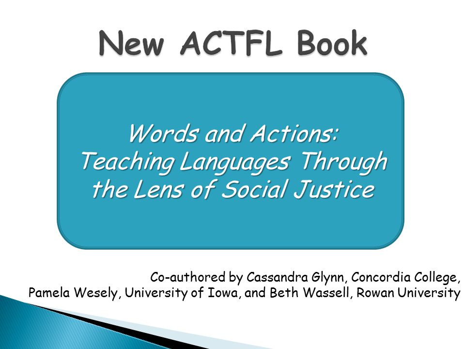 New ACTFL Book Words and Actions: Teaching Languages Through