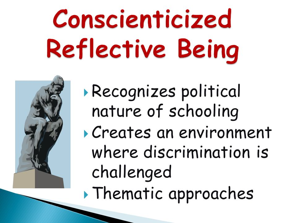 Conscienticized Reflective Being