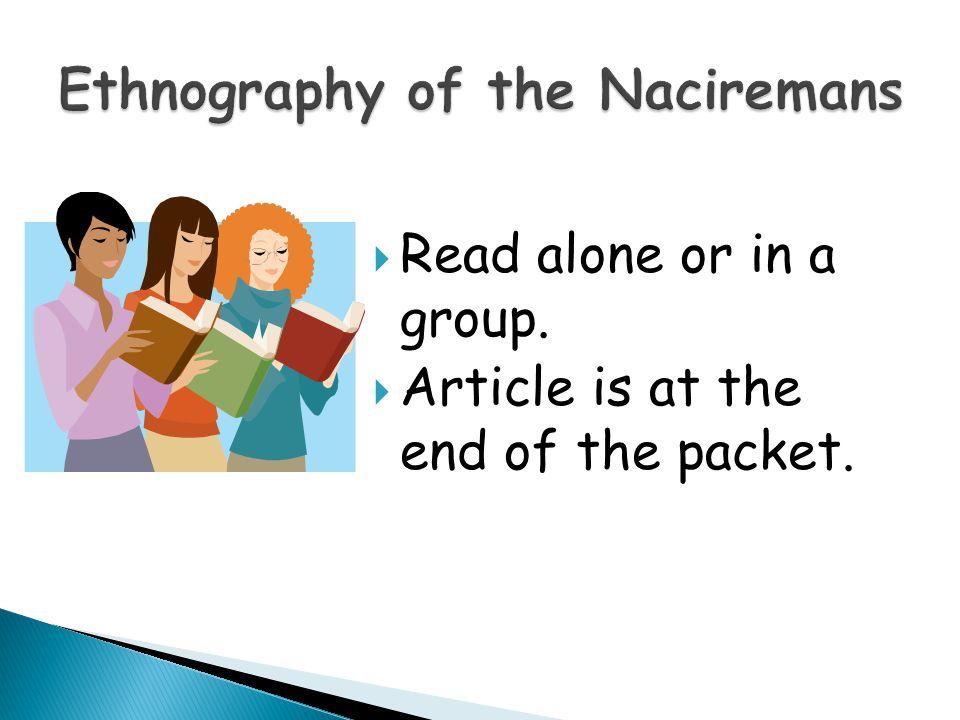 Ethnography of the Naciremans