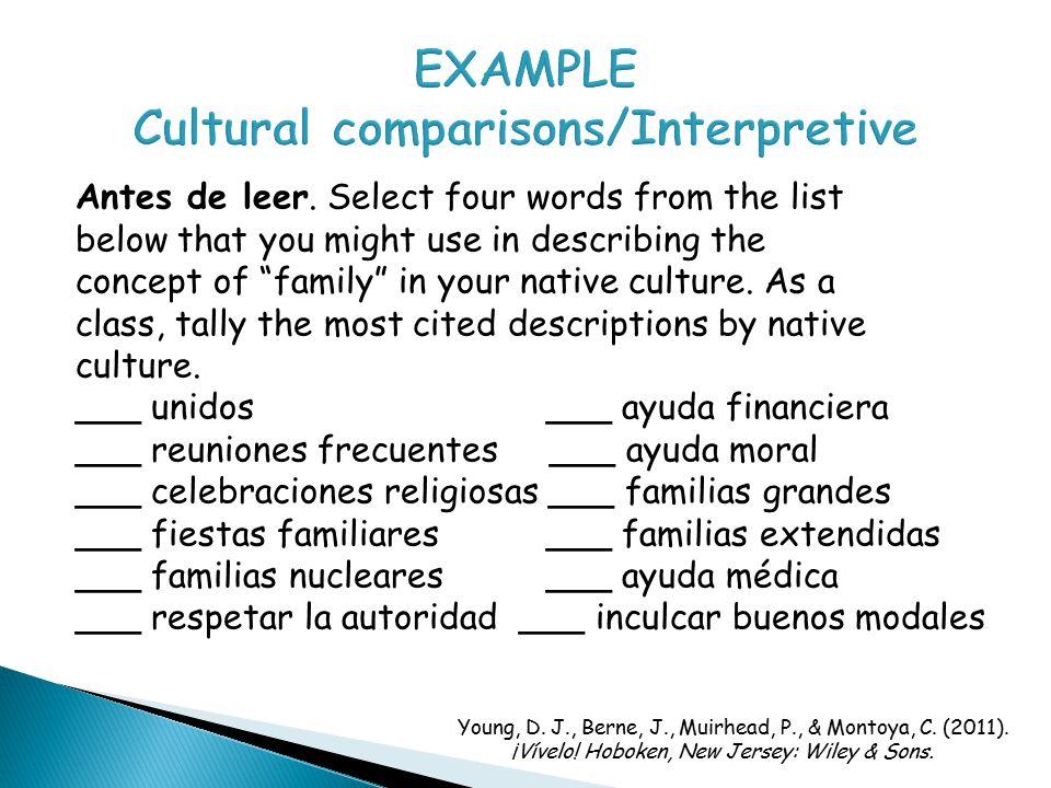 EXAMPLE Cultural comparisons/Interpretive