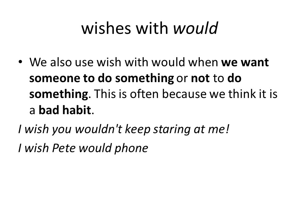 wishes with would