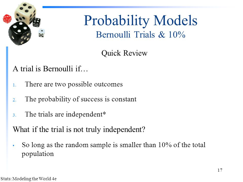 Probability Models Bernoulli Trials & 10%