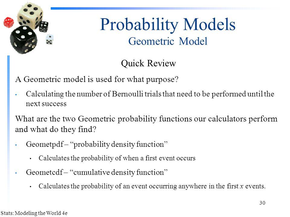 Probability Models Geometric Model