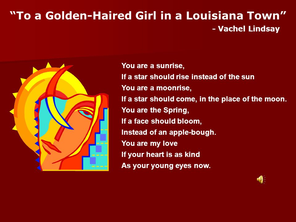 To a Golden-Haired Girl in a Louisiana Town