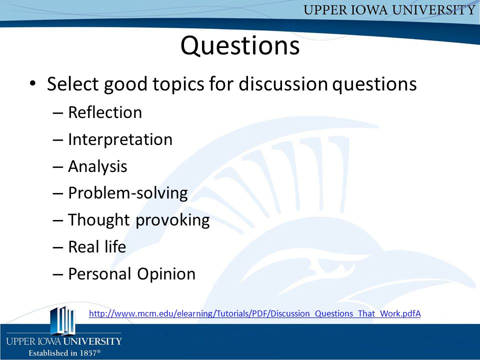 Questions Select good topics for discussion questions Reflection