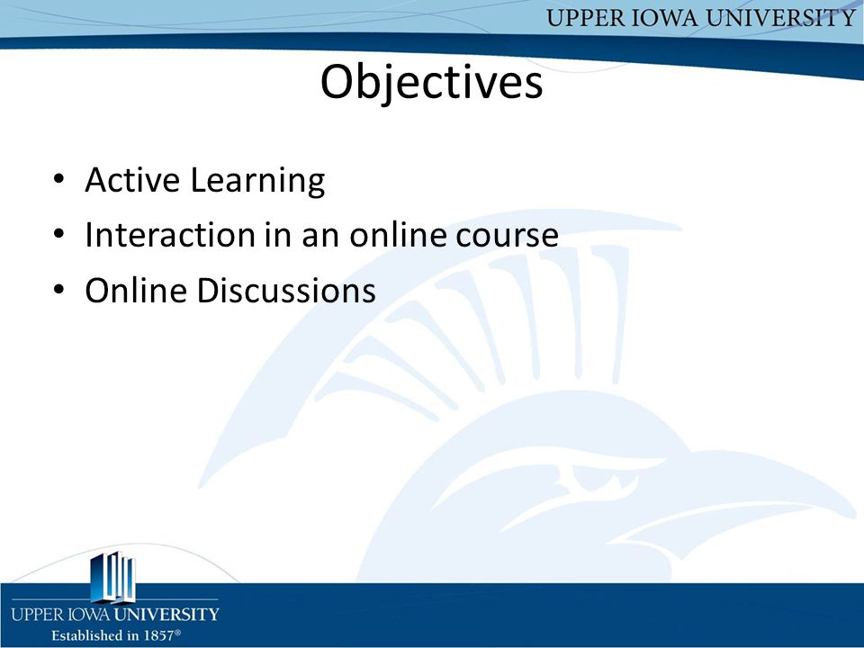 Objectives Active Learning Interaction in an online course