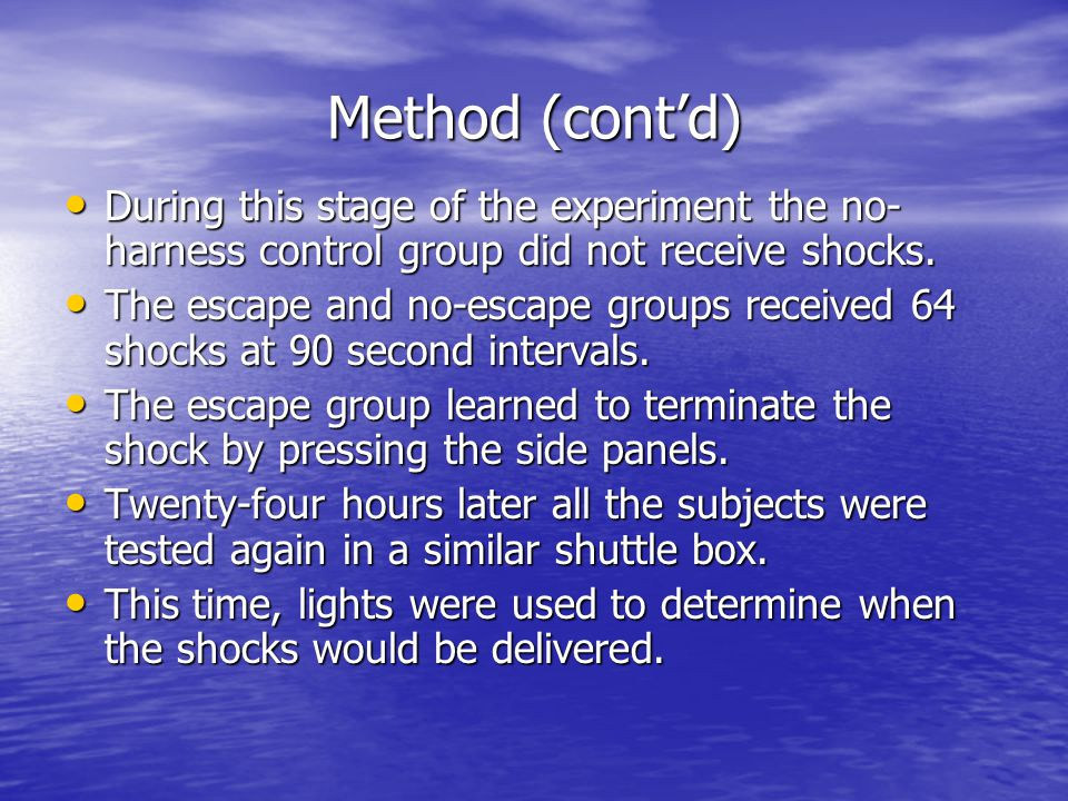 Method (cont'd) During this stage of the experiment the no-harness control group did not receive shocks.
