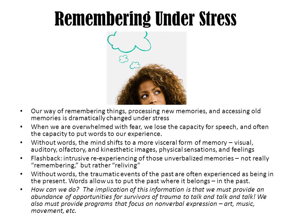 Remembering Under Stress
