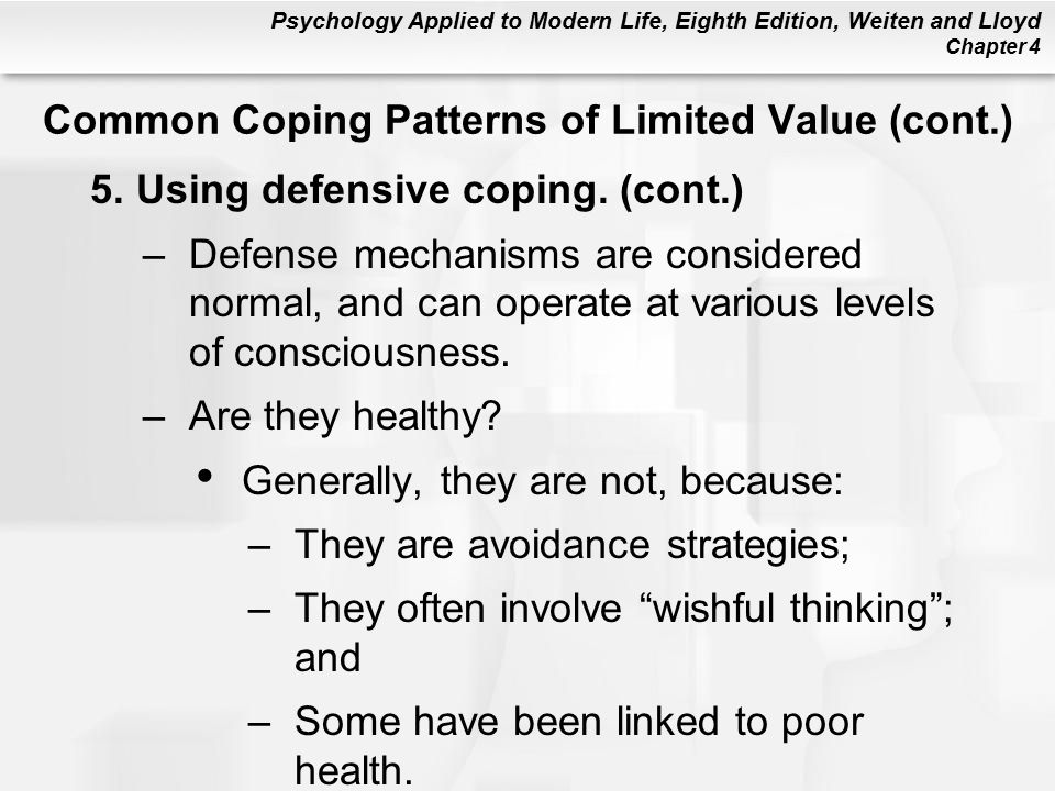 Common Coping Patterns of Limited Value (cont.)