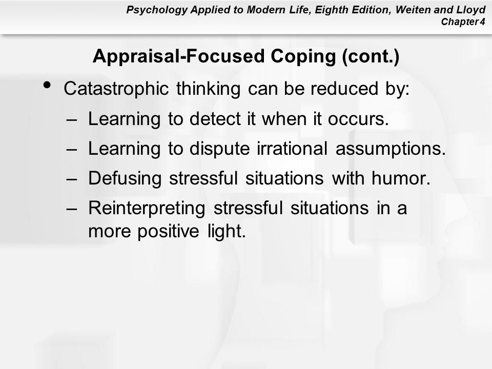 Appraisal-Focused Coping (cont.)