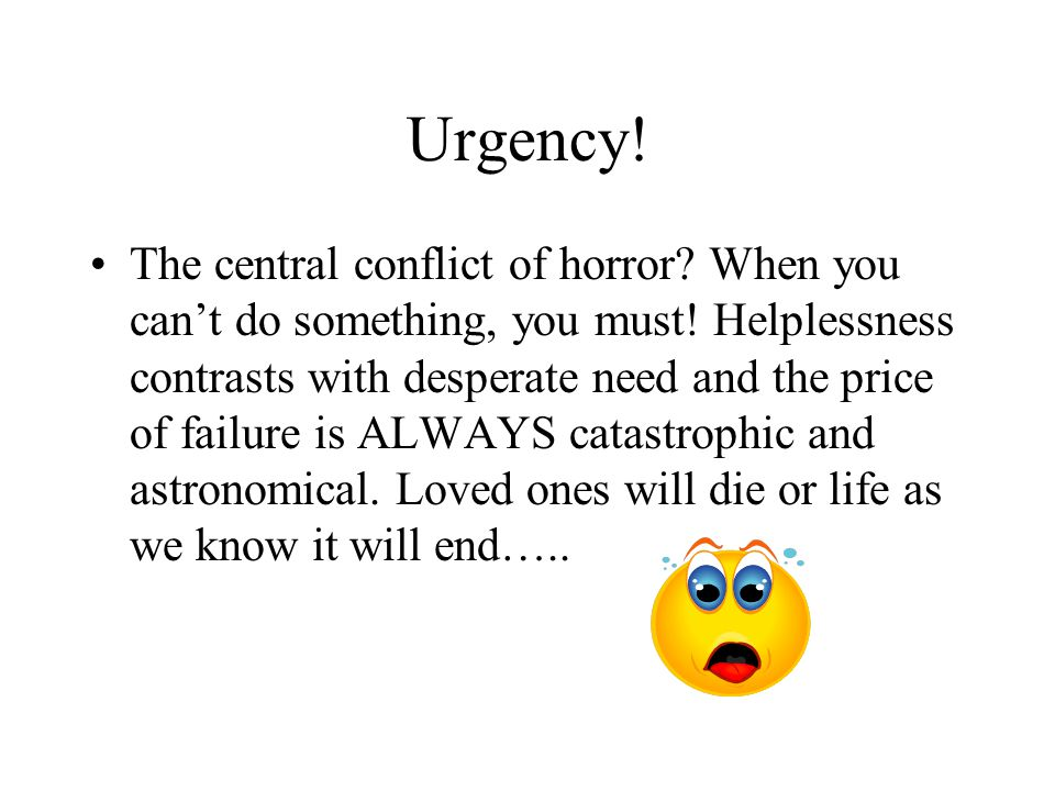 Urgency!