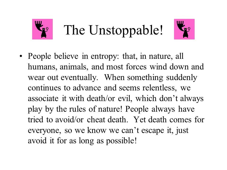 The Unstoppable!
