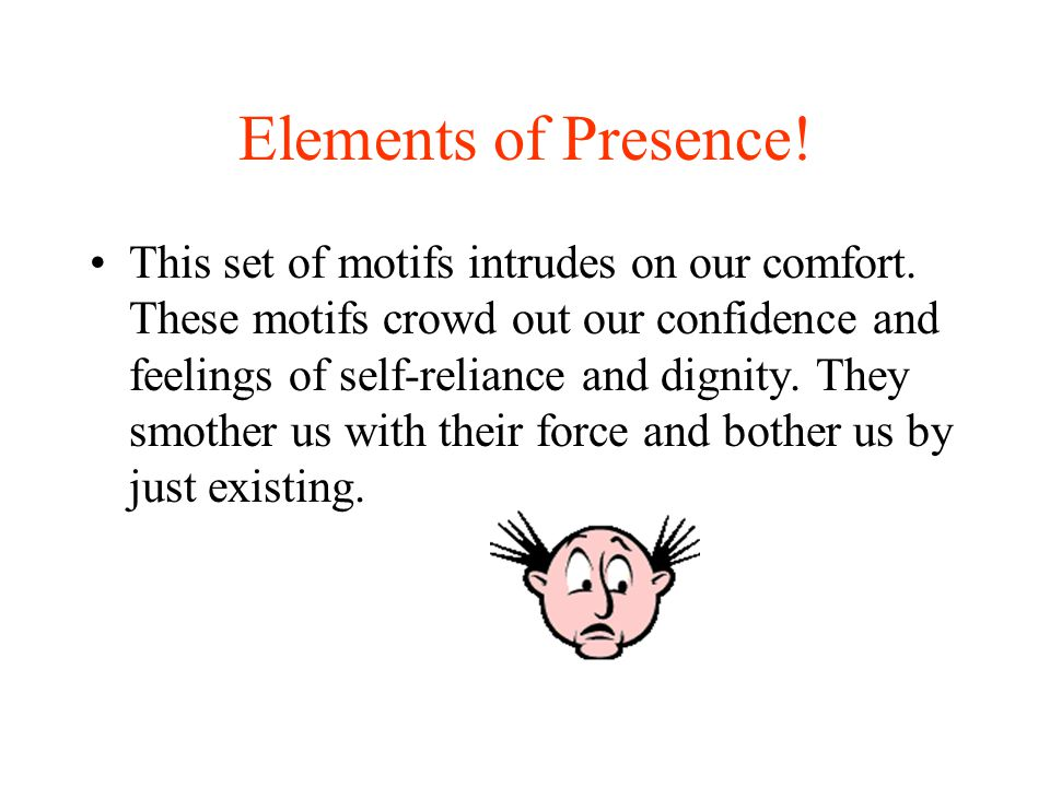 Elements of Presence!