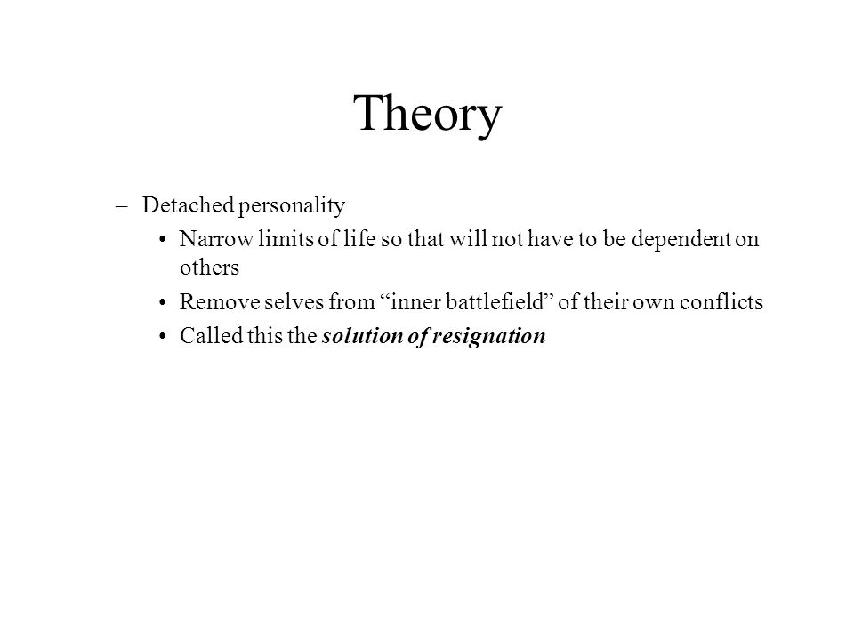 Theory Detached personality